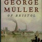 Pierson, Arthur T. George Muller Of Bristol (1805-1898)