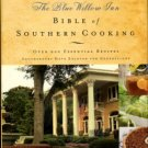 Van Dyke, Louis and Billie. The Blue Willow Inn Bible Of Southern Cooking