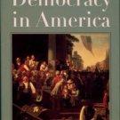 Tocqueville, Alexis de. Democracy In America