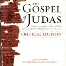 The Gospel Of Judas: Together With The Letter Of Peter To Philip, James, And A Book Of Allogenes...