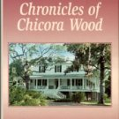 Pringle, Elizabeth Waties Allston. Chronicles Of Chicora Wood