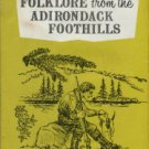 Thomas, Howard. Folklore From The Adirondack Foothills