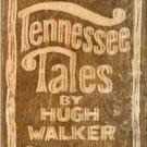 Walker, Hugh. Tennessee Tales