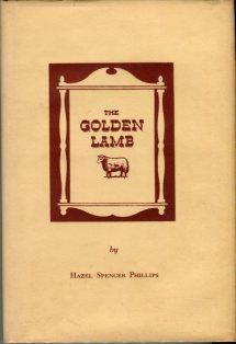 Phillips, Hazel Spencer. The Golden Lamb