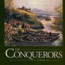 Eckert, Allan W. The Conquerors: A Narrative