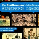 Blackbeard, Bill, and Williams, Martin, eds. The Smithsonian Collection Of Newspaper Comics