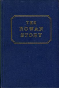 Brawley, James S. The Rowan Story, 1753-1953: A Narrative History Of Rowan County, North Carolina