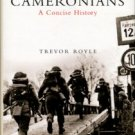 Royle, Trevor. The Cameronians: A Concise History.
