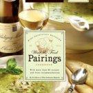 Wine Enthusiast Magazine. Wine & Food Pairings Cookbook