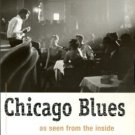 Day, Lisa, editor. Chicago Blues: As Seen From The Inside: The Photographs Of Raeburn Flerlage