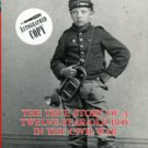Styple, William B. The Little Bugler: The True Story Of A Twelve-Year-Old Boy In The Civil War
