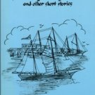 Carlton, Helen Hendrix. Remembering The Beaufort I Knew And Other Short Stories