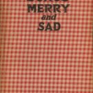 McNeill, John Charles. Songs Merry And Sad