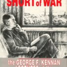 Measures Short Of War: The George F. Kennan Lectures At The National War College, 1946-47