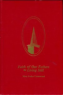 Faith Of Our Fathers--Living Still: A History Of The First Baptist Church, Waynesville, N.C.