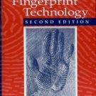 Lee, Henry C, and Gaensslen, R. E, editors. Advances In Fingerprint Technology