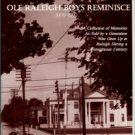 Reynolds, C. Russell, editor. Ole Raleigh Boys Reminisce, 1909-1999: A Collection Of Memories