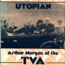 Talbert, Roy. FDR's Utopian: Arthur Morgan of the TVA