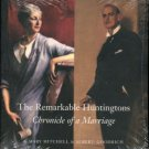 Mitchell, Mary. The Remarkable Huntingtons Archer And Anna: Chronicle Of A Marriage