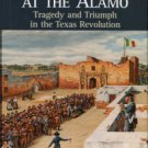 Winders, Richard Bruce. Sacrificed At The Alamo: Tragedy And Triumph In The Texas Revolution