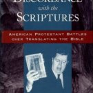 Thuesen, Peter. In Discordance With The Scriptures: ...Protestant Battles Over Translating The Bible