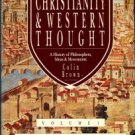 Brown, Colin. Christianity & Western Thought: A History Of Philosophers, Ideas...
