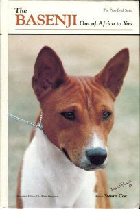 Coe, Susan. The Basenji: Out Of Africa To You