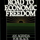 Woodson, Robert L, editor. On The Road To Economic Freedom: An Agenda For Black Progress