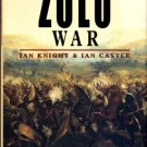 Knight, Ian, and Castle, Ian. Zulu War