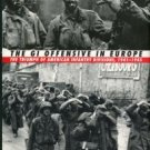 Mansoor, Peter R. The GI Offensive In Europe: The Triumph Of American Infantry Divisions