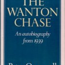Quennell, Peter. The Wanton Chase: An Autobiography From 1939