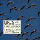 Bundy, G, Connor, R. J, and Harrison, C. J.O. Birds Of The Eastern Province Of Saudi Arabia