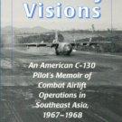Vaughan, David Kirk. Runway Visions: An American C-130 Pilot's Memoir...