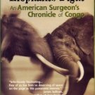 Youmans, Roger L. When Bull Elephants Fight: An American Surgeon's Chronicle Of Congo