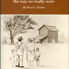 Taylor, Roy G. Sharecroppers: The Way We Really Were