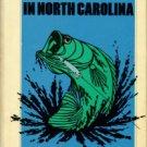 Paysour, Buck. Bass Fishing In North Carolina