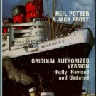 Potter, Neil, and Frost, Jack. The Queen Mary: Her Inception And History