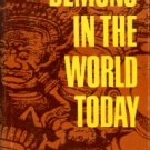 Unger, Merrill F. Demons In The World Today: A Study Of Occultism In The Light Of God's Word