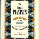 Schonberg, Harold C. The Great Pianists: From Mozart To The Present