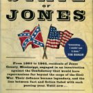 Jenkins, Sally. The State Of Jones: The Small Southern County That Seceded From The Confederacy