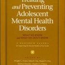 Evans, Dwight, et al., editors. Treating And Preventing Adolescent Mental Health Disorders...