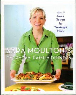 Moulton, Sara. Sara Moulton's Everyday Family Dinners