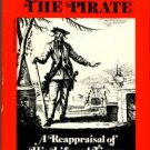 Lee, Robert E. Blackbeard The Pirate: A Reappraisal Of His Life And Times