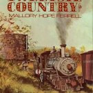 Ferrell, Mallory Hope. Tweetsie Country: The East Tennessee & Western North Carolina Railroad