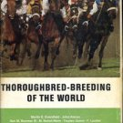 Eversfield, Martin E. [and Others]. Thoroughbred Breeding Of The World...
