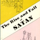 Ennis, Charles Ray. The Rise And Fall Of Satan