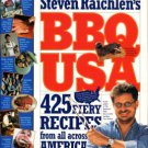 Raichlen, Steven. Steven Raichlen's BBQ USA: 425 Fiery Recipes From All Across America