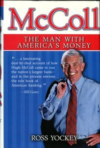 Yockey, Ross. McColl: The Man With America's Money