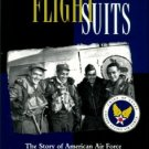 Officers In Flight Suits: The Story Of American Air Force Fighter Pilots In The Korean War.