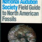 Thompson, Ida. National Audubon Society Field Guide To North American Fossils